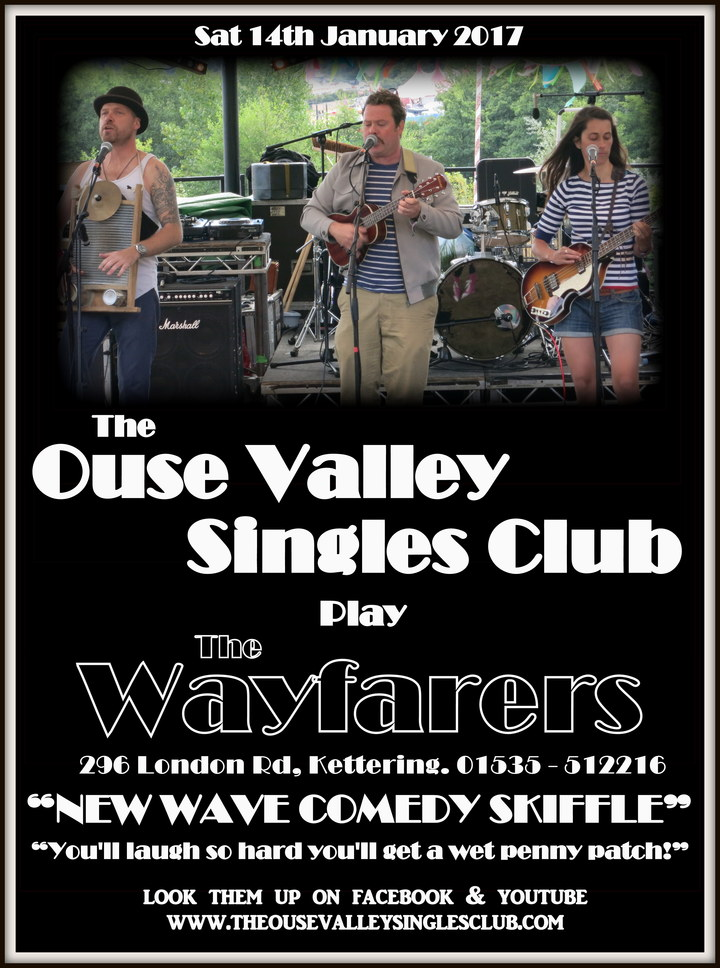 The Ouse Valley Singles Club @ The Wayfarers - Kettering, United Kingdom