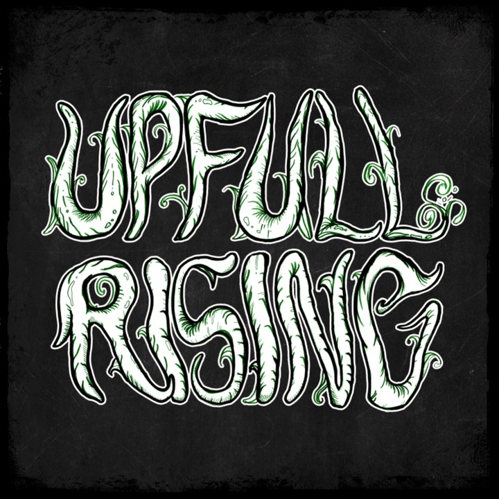 Upfull Rising Tour Dates