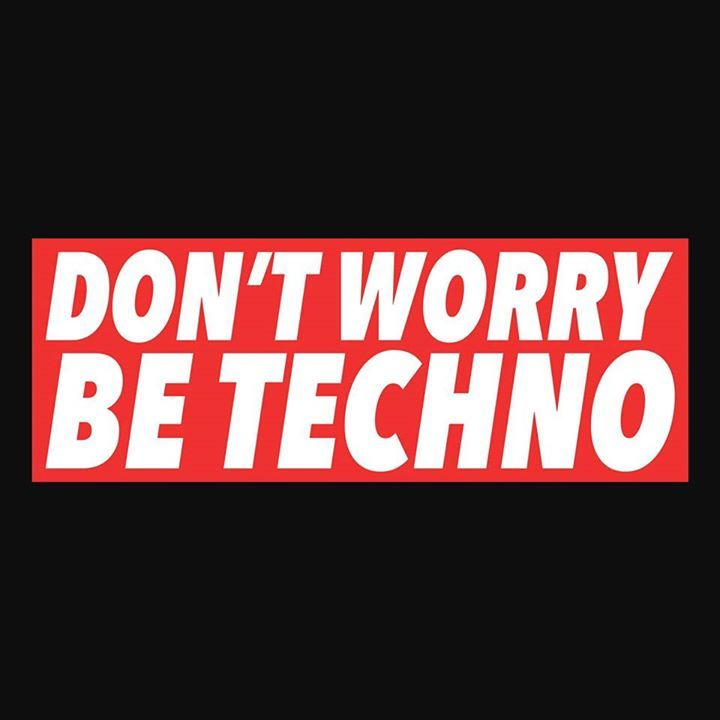 Don't Worry, Be Techno Tour Dates