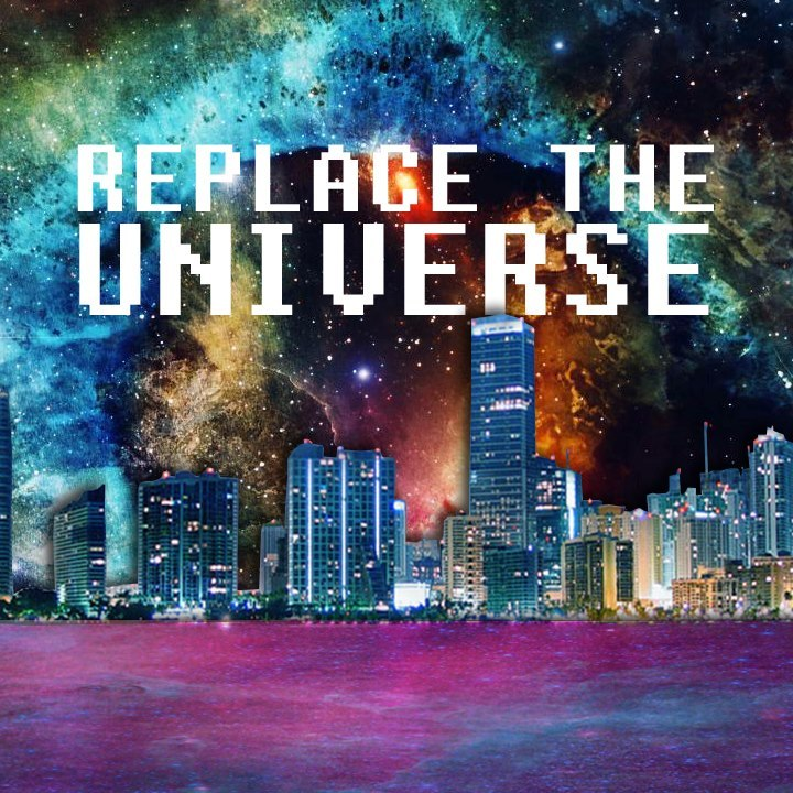 Replace The Universe Tour Dates
