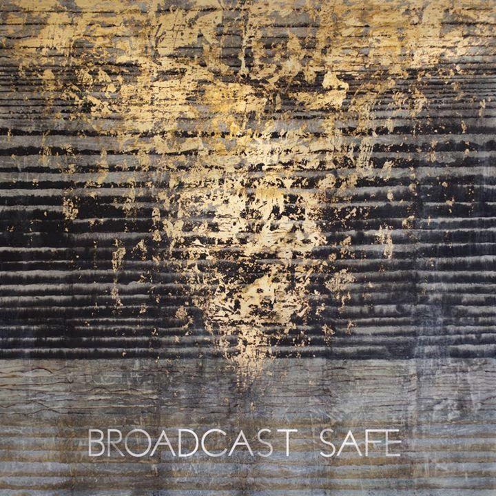 Broadcast Safe Tour Dates