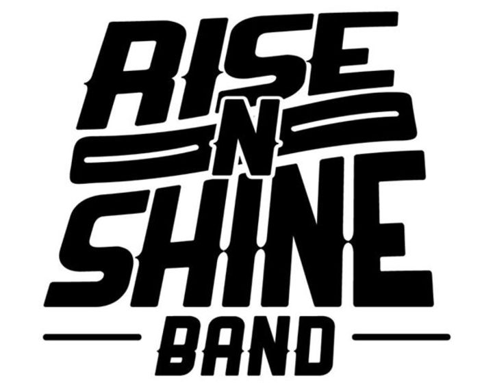 Rise N Shine Band Tour Dates