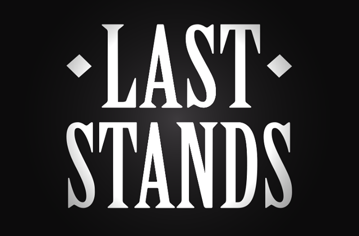 Last Stands Tour Dates