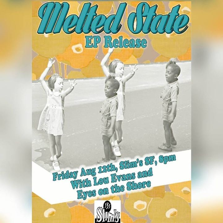 Melted State Tour Dates