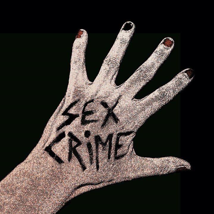 SEX CRIME Tour Dates