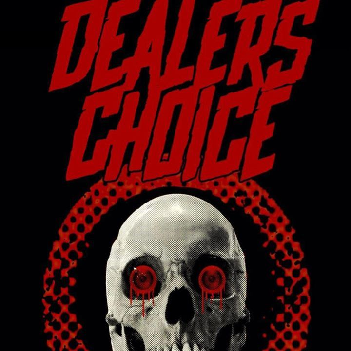Dealer's Choice Tour Dates