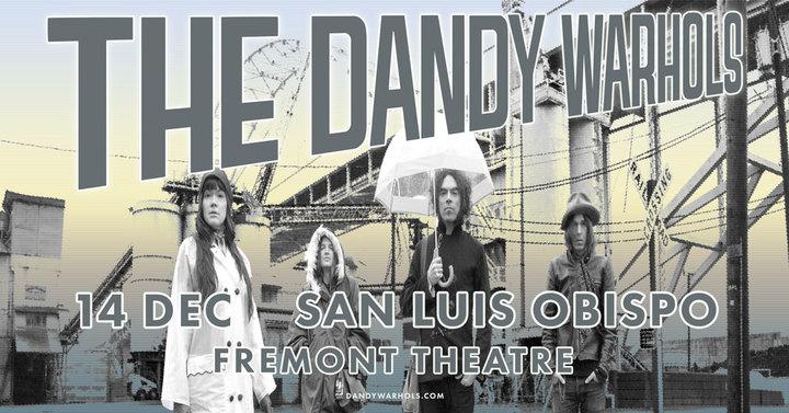 The Dandy Warhols @ Fremont Theatre - San Luis Obispo, CA