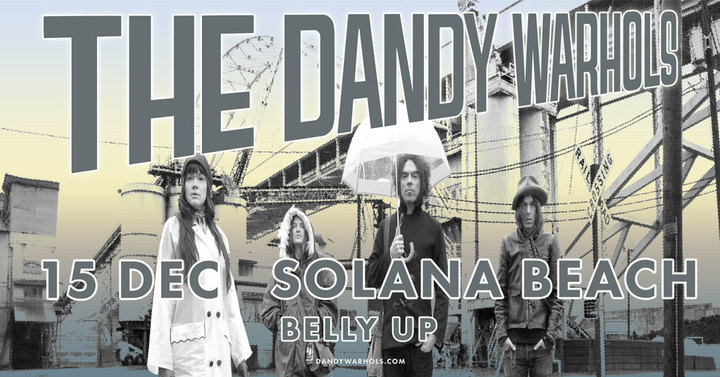 The Dandy Warhols @ Belly Up - Solana Beach, CA