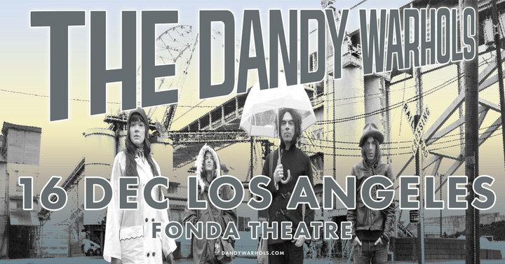 The Dandy Warhols @ Fonda Theatre - Los Angeles, CA