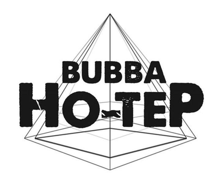 BUBBA HO-TEP Tour Dates