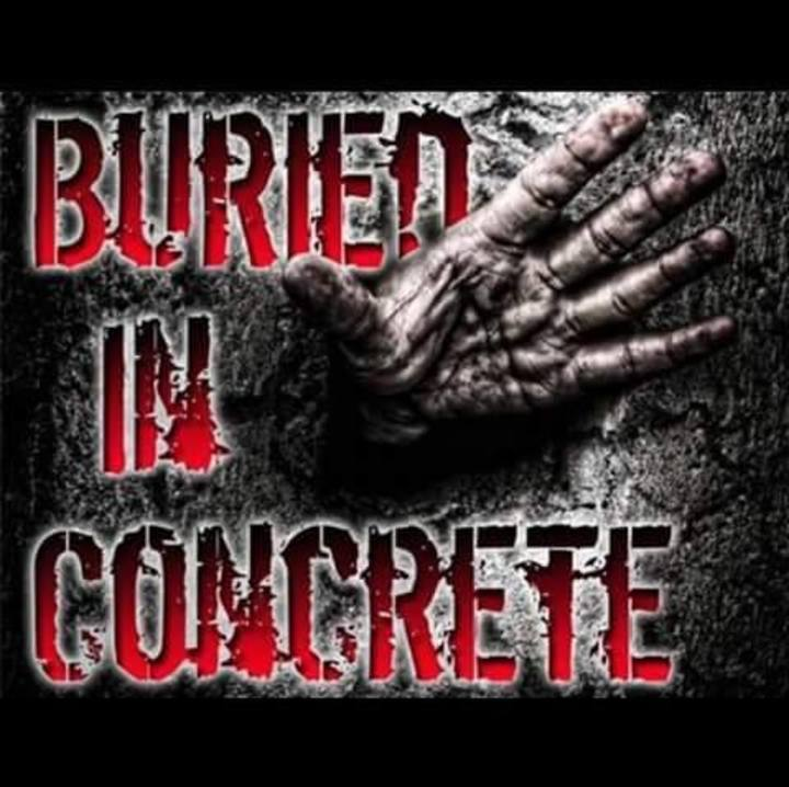 Buried In Concrete Tour Dates