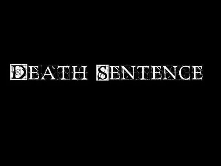 Death Sentence Tour Dates