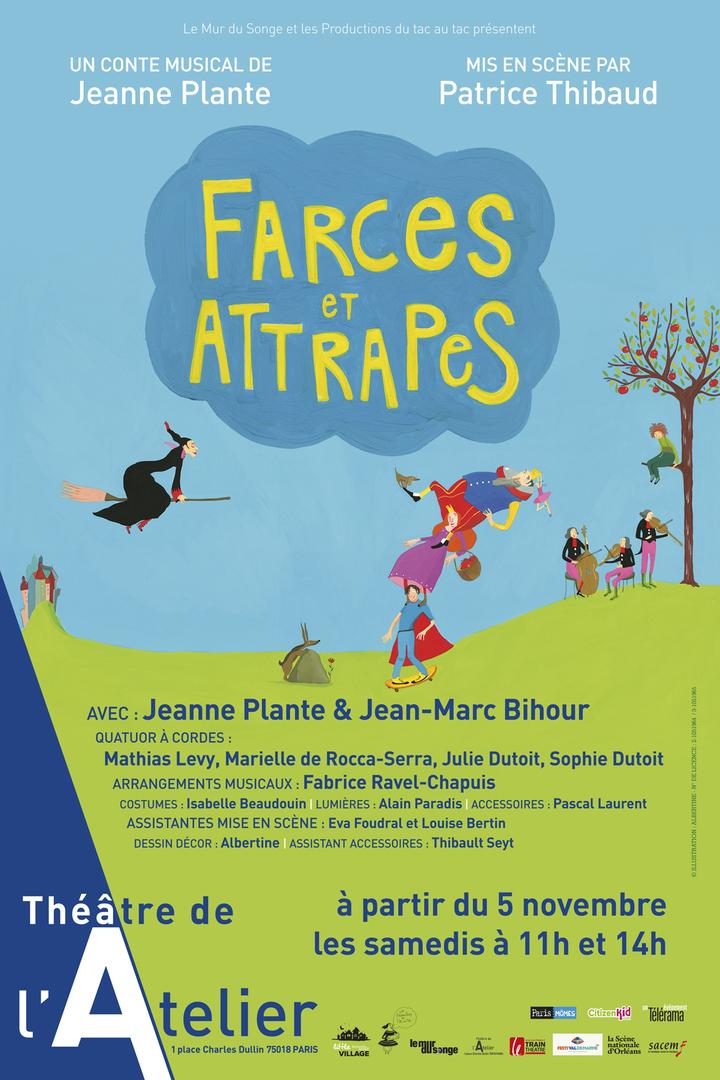 Farces et Attrapes @ Théâtre de l'Atelier - Paris, France