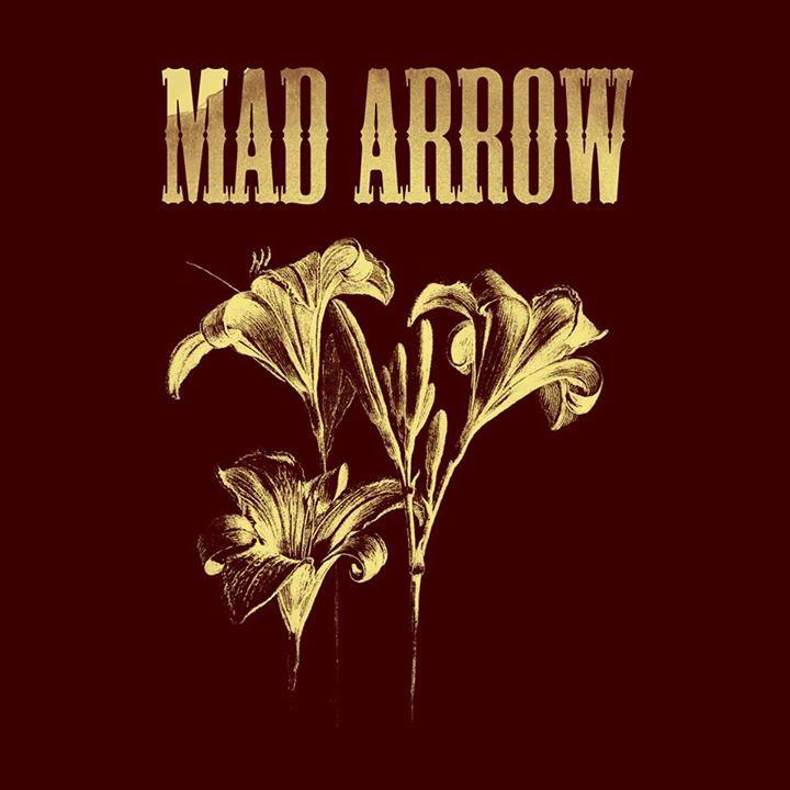 Mad Arrow Tour Dates