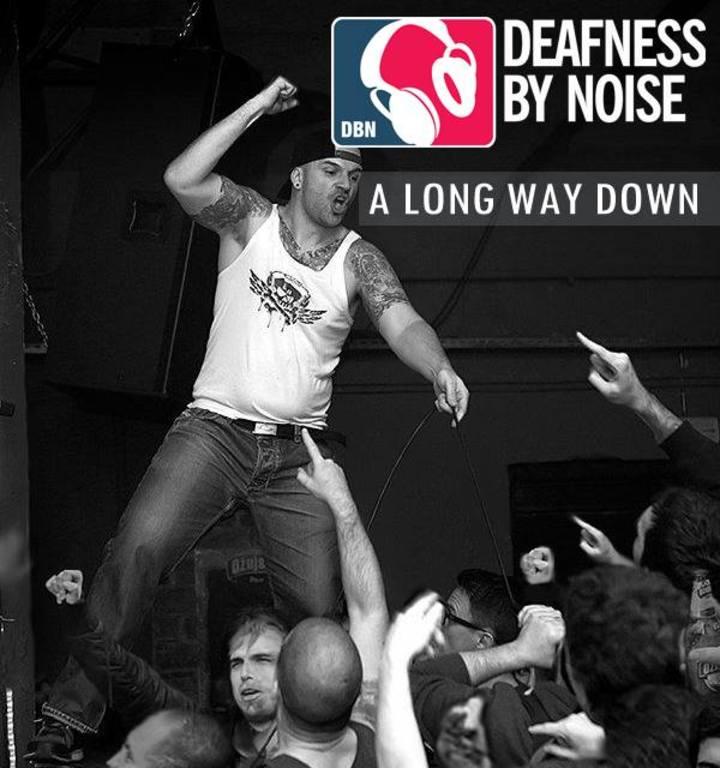 Deafness By Noise Tour Dates