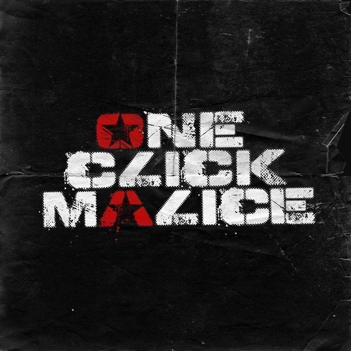 One Click Malice Tour Dates