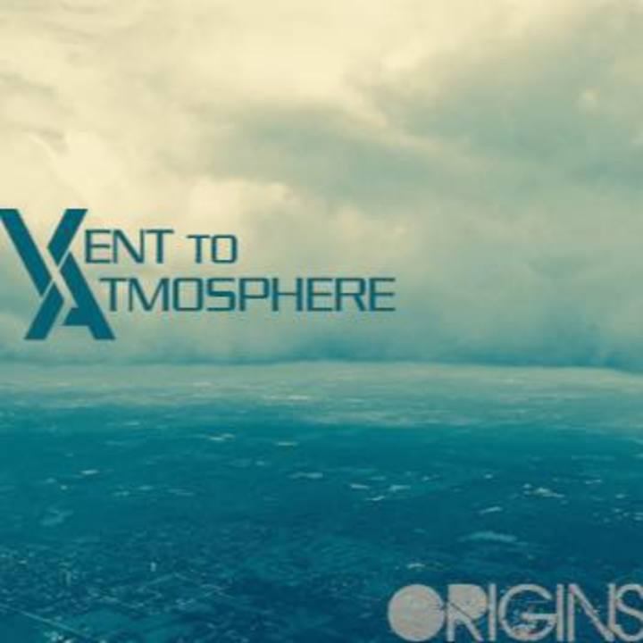 Vent To Atmosphere Tour Dates