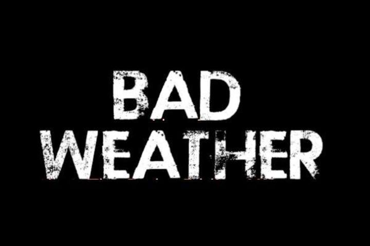 Bad Weather Tour Dates