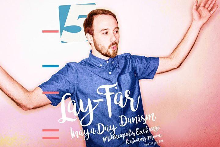 Lay-Far Tour Dates