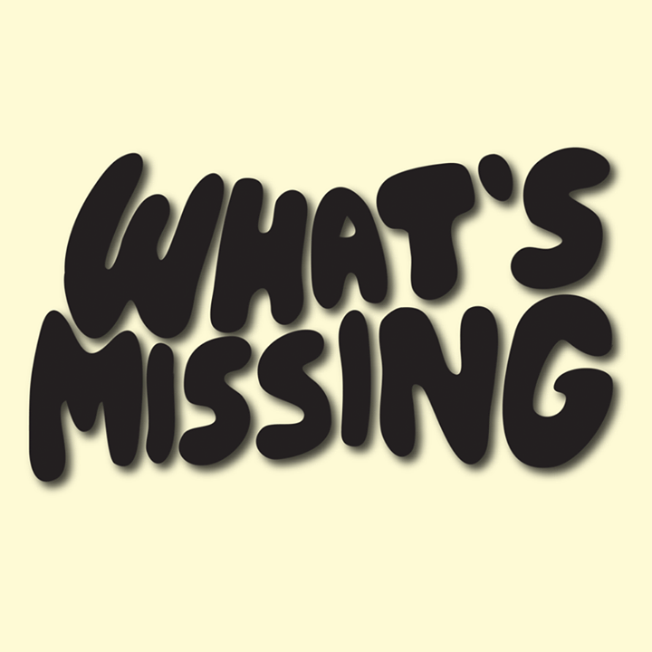 What's Missing Tour Dates