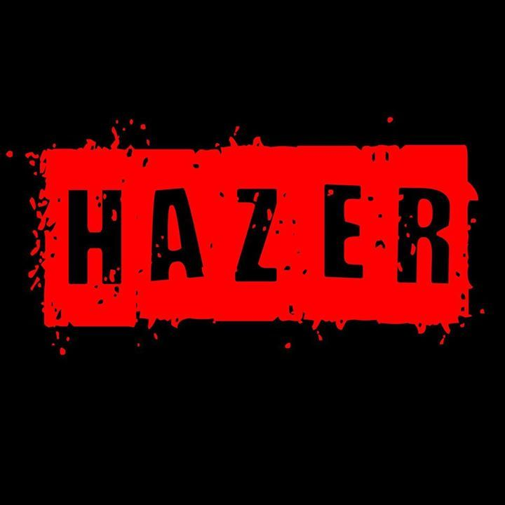 Hazer Tour Dates