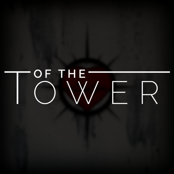 Of The Tower Tour Dates