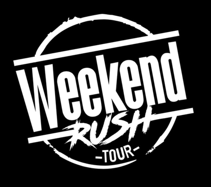 Weekend Rush Tour Tour Dates