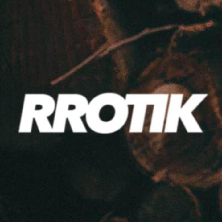 rrotik Tour Dates