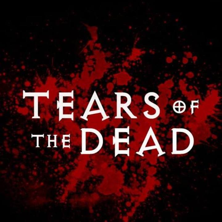 Tears of the Dead Tour Dates