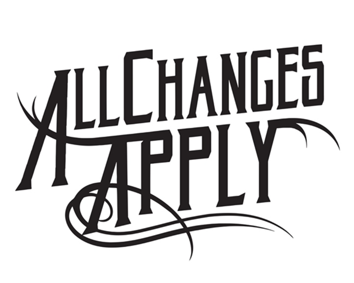 All Changes Apply Tour Dates