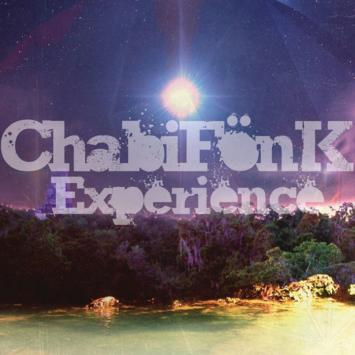 ChabiFönK Experience Tour Dates