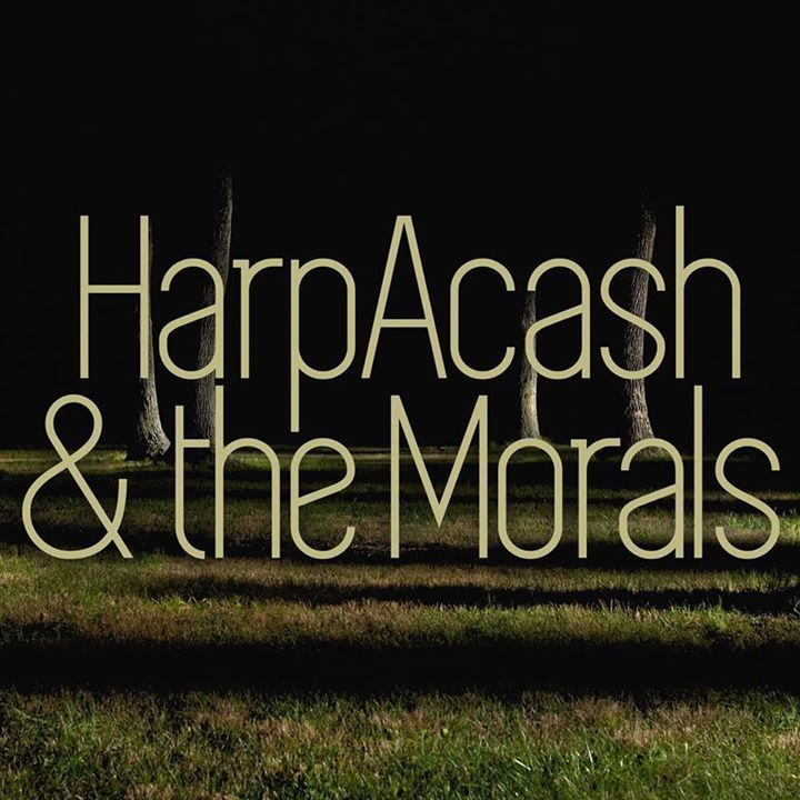HarpAcash and the Morals Tour Dates