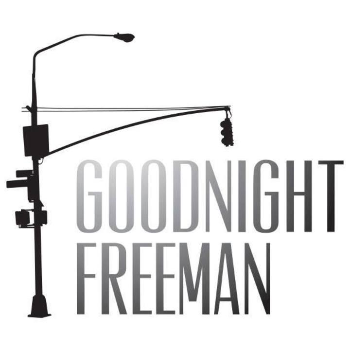 Goodnight Freeman Tour Dates