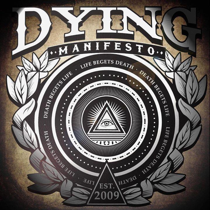 Dying Manifesto Tour Dates