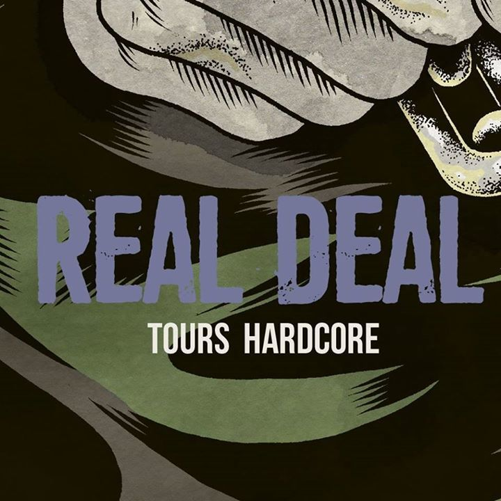 Real Deal Tour Dates