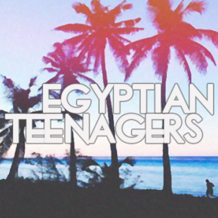 Egyptian Teenagers ϟ Tour Dates