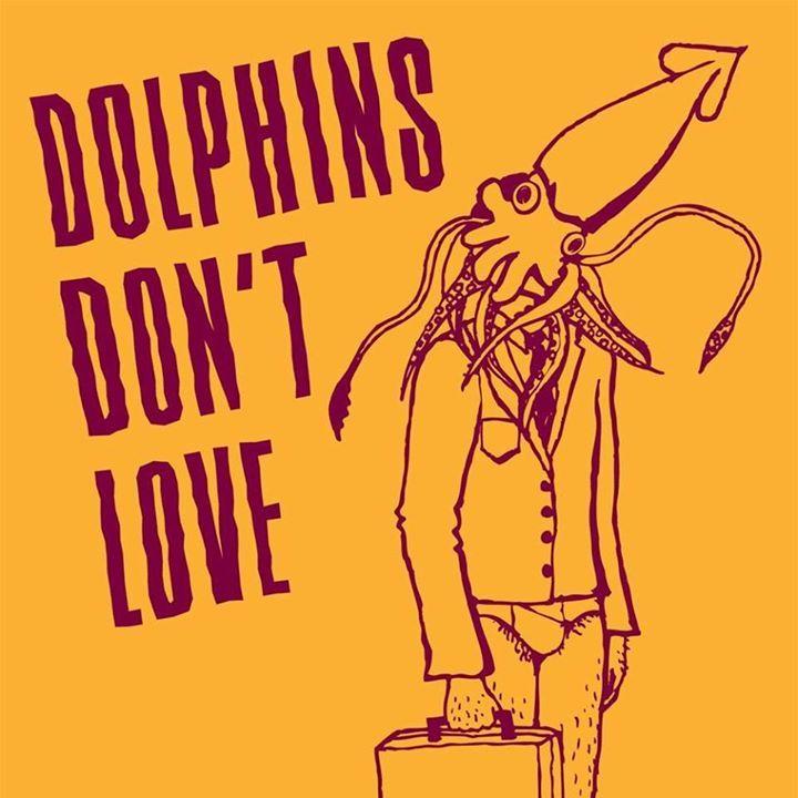 Dolphins Don't Love Tour Dates