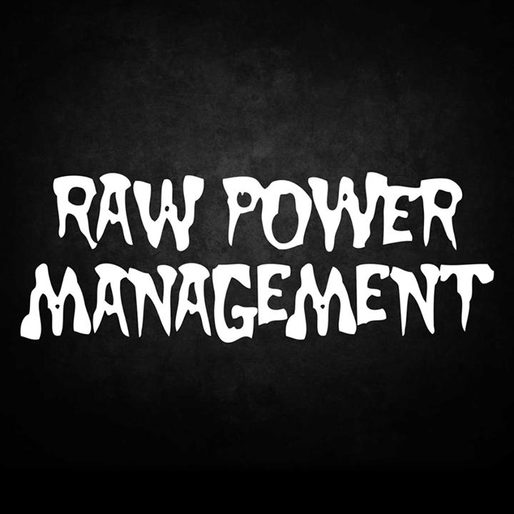 RAW POWER MANAGEMENT Tour Dates