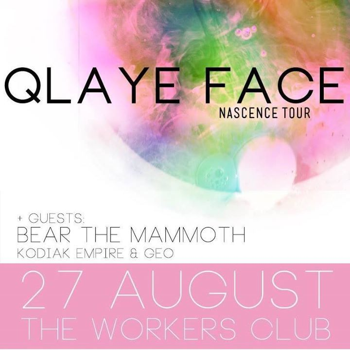 Qlaye Face Tour Dates