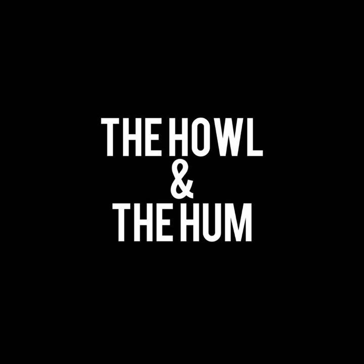 The Howl & The Hum Tour Dates