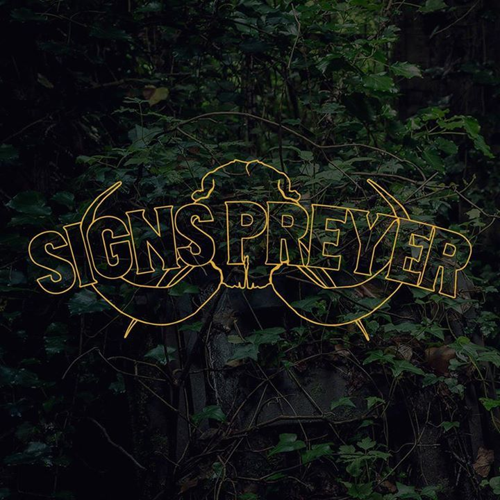 Signs Preyer Tour Dates