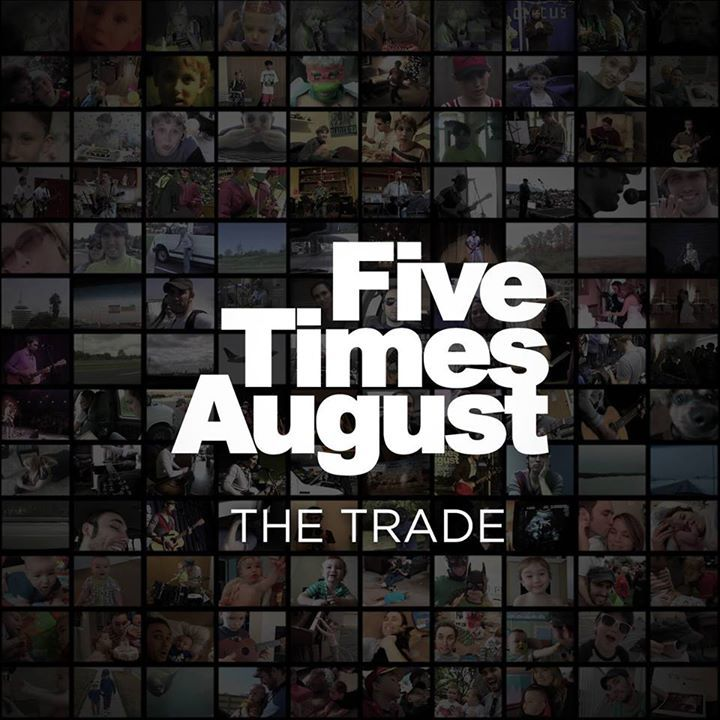 Five Times August Tour Dates