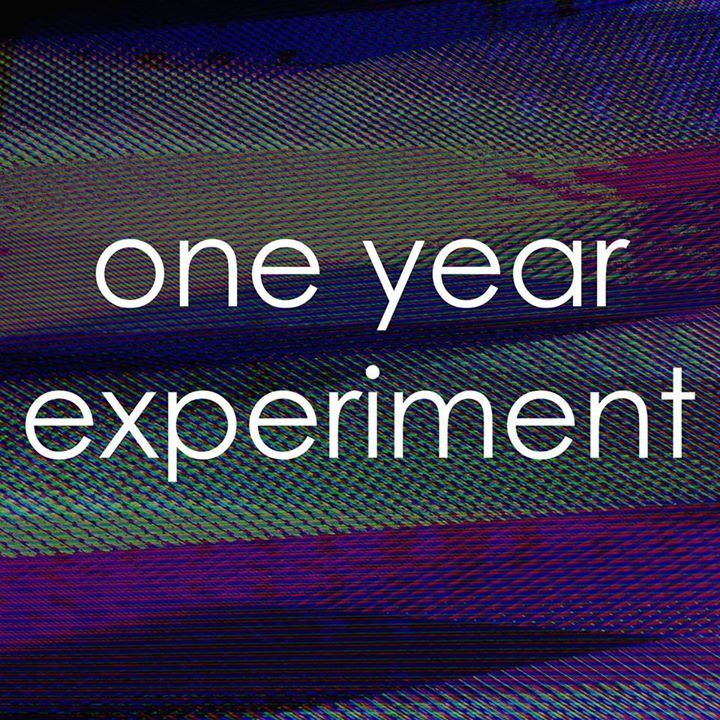 one year experiment Tour Dates