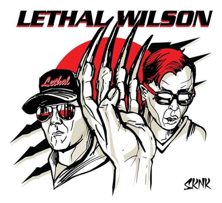 Lethal Wilson Tour Dates