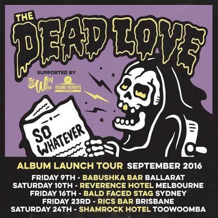 The Dead Love Tour Dates