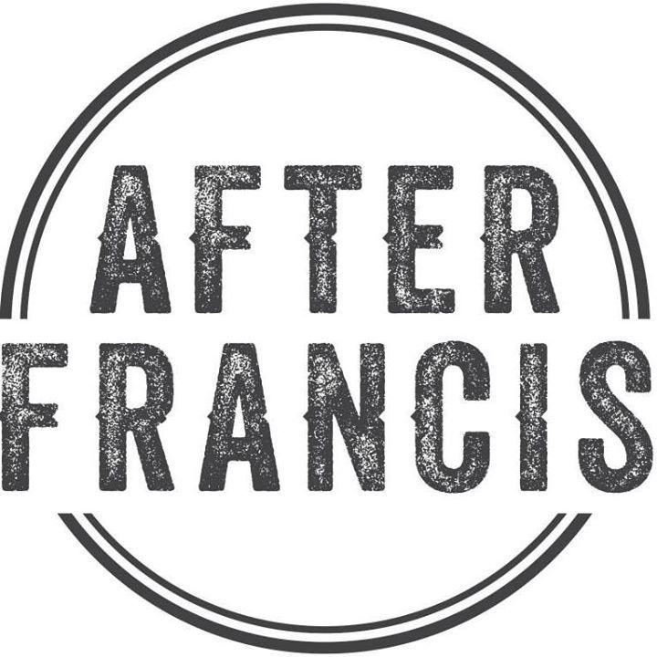 After Francis Tour Dates