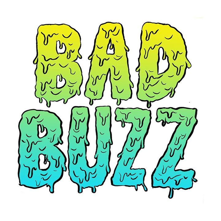 Bad Buzz Tour Dates