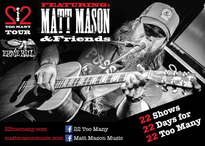 Matt Mason @ 22 Too Many Tour @ Schmitt's Saloon - Morgantown, WV