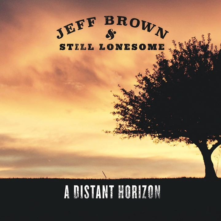 Jeff Brown & Still Lonesome Tour Dates