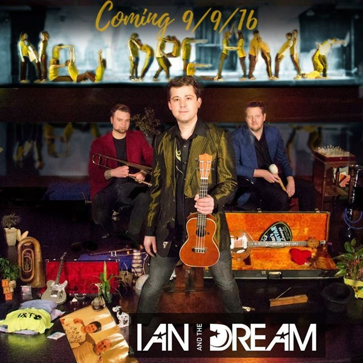 Ian & The Dream Tour Dates